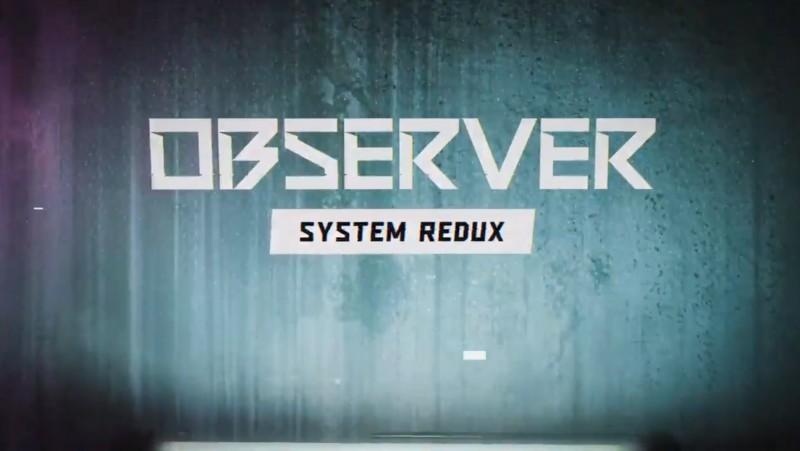 Bloober Team Teasing Observer System Redux For Next-Gen Systems